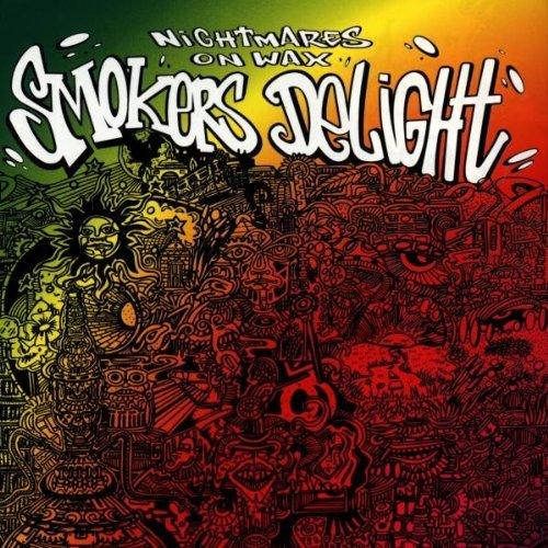 Smokers Delight by Nightmares On Wax (1995-09-25)