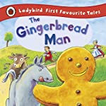 A retelling of The Gingerbread Man for early readers from Ladybird.  Based on the traditional fairy tale 'The Gingerbread Man', this vibrantly illustrated story is sure to become a favourite in every home. Follow the gingerbread man as he tries to es...