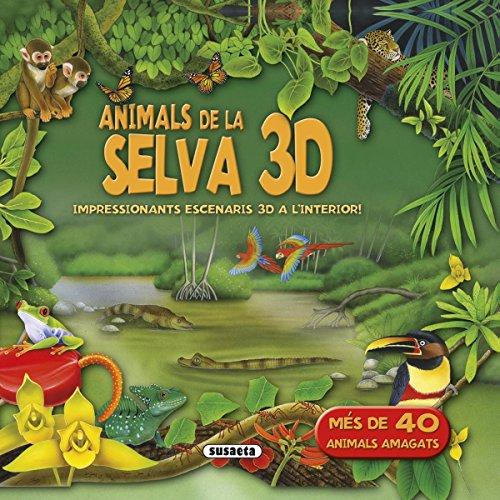 Animals de la selva 3D (Desplegable 3D) por Susaeta Ediciones  S A