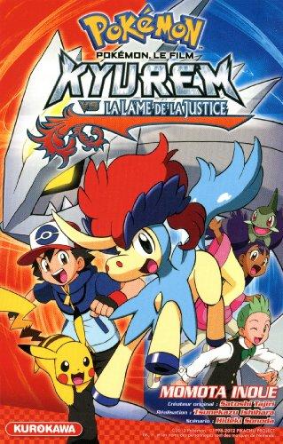 Pokémon, le film : Kyuren vs La lame de la justice