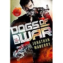Dogs of War (Joe Ledger Novels (Paperback))