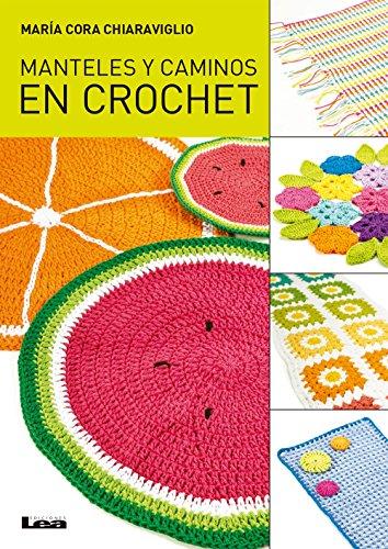 Manteles y caminos en crochet (Spanish Edition)