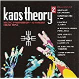 Kaos Theory 2: Second Progression - 16 Hardest House Trax