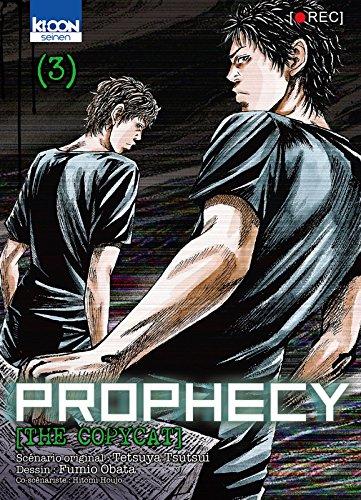 Prophecy the Copycat T03 (03)