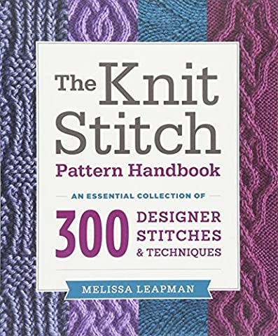 Knit Stitch Pattern Handbook, The