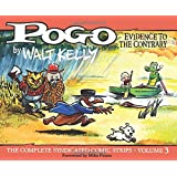 Pogo Vol. 3 : Evidence to the Contrary (Pogo: The Complete Syndicated Comic Strips)