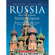 Cultural Atlas of Russia and the Former Soviet Union, Revised Edition by Robin Milner-Gulland (1998-10-02)