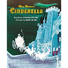 Walt Disney's Cinderella: Illustrated by Mary Blair (Walt Disney Classics)