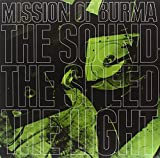 Songtexte von Mission of Burma - The Sound The Speed The Light