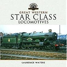 Great Western Star Class Locomotives (Locomotive Portfolio)