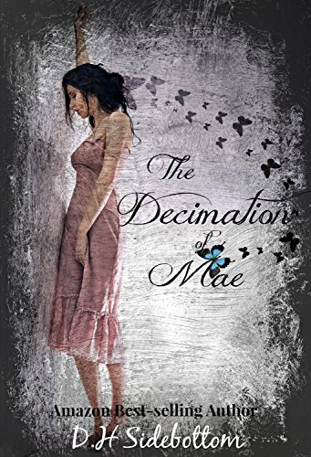 The Decimation of Mae (The Blue Butterfly Book 1) (English Edition)