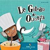 Le gâteau de Ouistiti : enregistrement sonore / Cecile Bergame | Bergame, Cécile (1965-....)