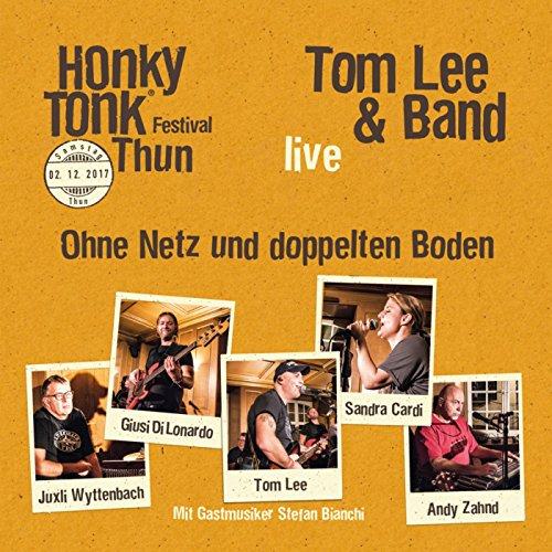 Ohne Netz und doppelten Boden (Live am Honky Tonk Thun)