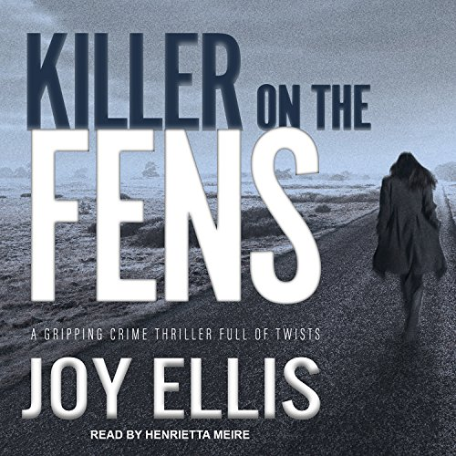 Killer on the Fens (DI Nikki Galena)