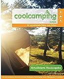 Cool Camping Europa: 80 sensationelle Plätze zum Zelten - Mit vielen praktischen Hinweisen zu Anreise, Verpflegung, Unterbringung, Kosten, Öffnungszeiten & Aktivitäten - Jonathan Knight