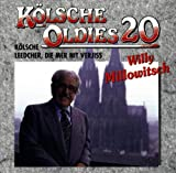 Songtexte von Willy Millowitsch - Kölsche Oldies 20: Kölsche Leedcher, die mer nit verjiss mit Willy Millowitsch
