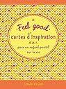 Feel Good cartes d'inspiration : Pour un regard positif sur la vie par De Pooter