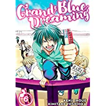 Grand Blue Dreaming Vol. 6 (English Edition)