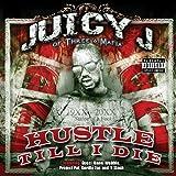 Hustle Till I die
