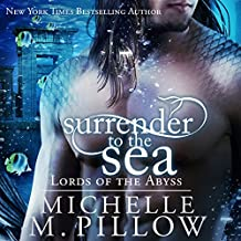 Surrender to the Sea: Lords of the Abyss, Book 4