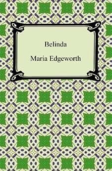 Belinda [with Biographical Introduction] par [Edgeworth, Maria]