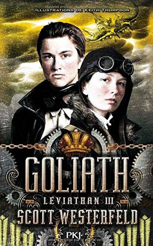 Léviathan (3) : Léviathan. 3, Goliath