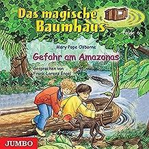 Das Magische Baumhaus 6/Amazonas,Gefahr am