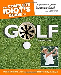The Complete Idiot's Guide to Golf, 2nd Edition (Complete Idiot's Guides (Lifestyle Paperback))