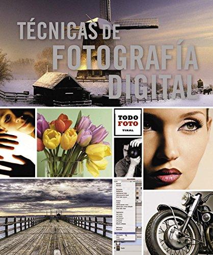 Técnicas De Fotografía Digital (Todo foto)