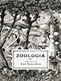 Zoologia: The Art of Stan Manoukian
