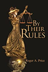 By Their Rules Kindle Edition