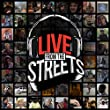 Live From The Streets [Explicit]