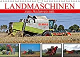 Landmaschinen zum Anfassen nah (Wandkalender 2019 DIN A4 quer): Von der Saat zur Ernte (Monatskalender, 14 Seiten ) (CALVENDO Mobilitaet)