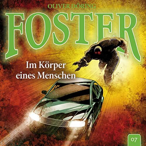 Folge 7: Im Körper eines Menschen (Oliver Döring Signature Edition)