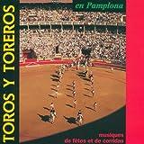 Songtexte von Soria 9 de Sevilla - Toros y Toreros en Pamplona