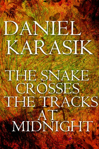 Snake Crush (The Snake Crosses the Tracks at Midnight (FPQ Book 7) (English Edition))