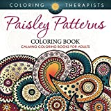 Paisley Patterns Coloring Book - Calming Coloring Books For Adults