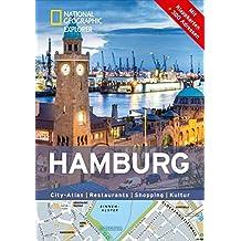 Hamburg erkunden mit handlichen Karten: Hamburg-Reiseführer für die schnelle Orientierung mit Highlights und Insider-Tipps. Hamburg entdecken mit dem Hamburg. (National Geographic Explorer)