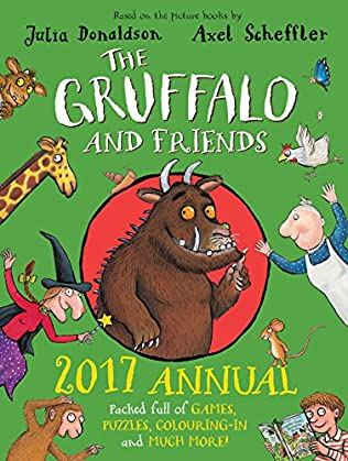 book cover of The Gruffalo and Friends Annual 2017