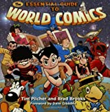 The Essential Guide to World Comics by Tim Pilcher (2005-10-01)