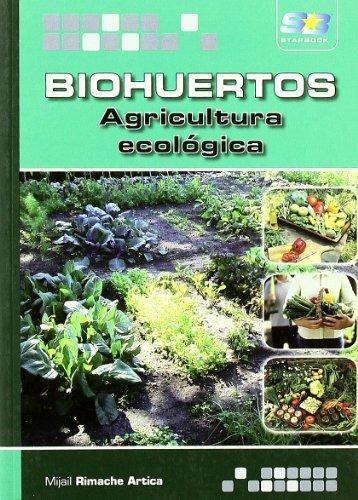 Biohuertos. Agricultura ecológica por Mijail Rimache Artica