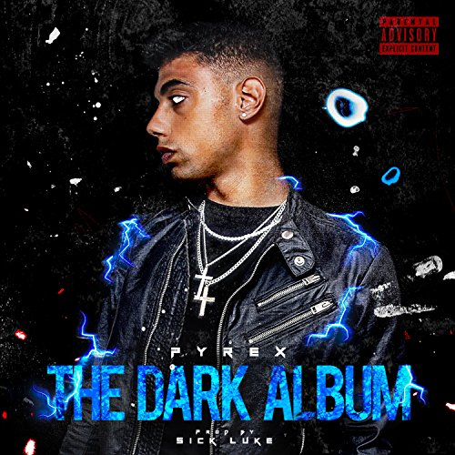 The Dark Album [Explicit]