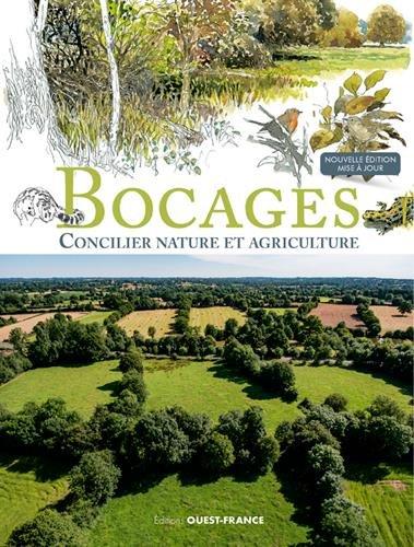 BOCAGES - CONCILIER NATURE ET AGRICULTURE par C-CLAVREUL D