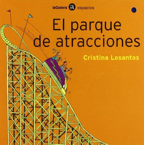El parque de atracciones (Espacios) por Cristina Losantos