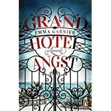 Grandhotel Angst: Roman
