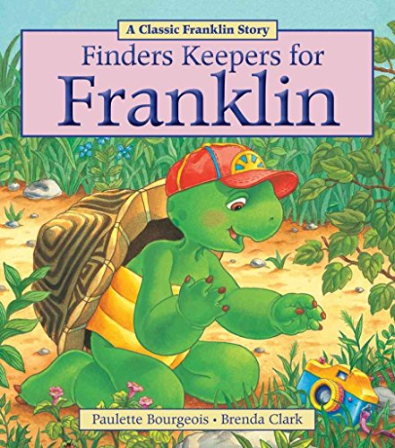 [(Finders Keepers for Franklin)] [By (author) Paulette Bourgeois] published on (May, 2014)