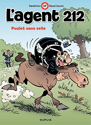 Télécharger en ligne L'Agent 212 - tome 17 - POULET SANS SELLE pdf
