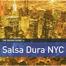 Rough Guide to Salsa Dura NYC (Music Rough Guide)