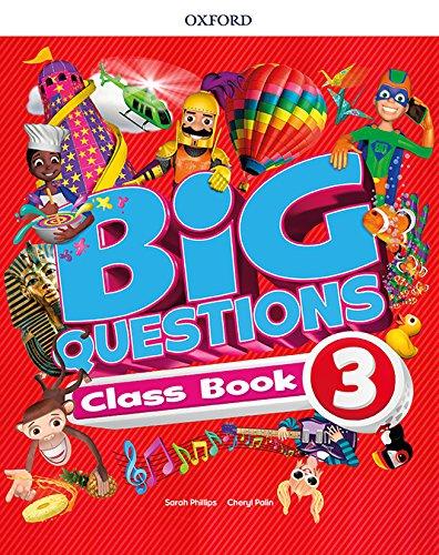 Big Questions 3. Class Book - 9780194100403 por Cheryl Palin