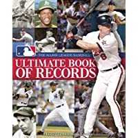 The Major League Baseball Ultimate Book of Records: An Official MLB Publication by Major League Baseball (2013) Hardcover